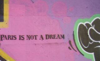 Paris is not a dream